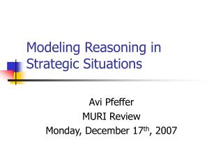 Modeling Reasoning in Strategic Situations