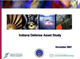Indiana Defense Asset Study  November 2007