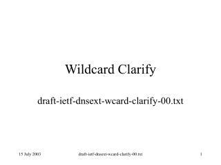 Wildcard Clarify