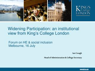 Widening Participation: an institutional view from King's College London