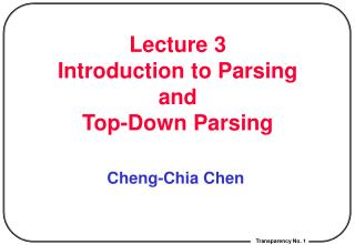 Lecture 3    Introduction to Parsing  and Top-Down Parsing