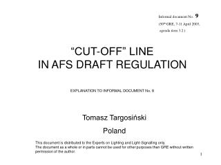 �CUT-OFF� LINE  IN AFS DRAFT REGULATION EXPLANATION TO INFORMAL DOCUMENT No. 8