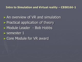 Intro to Simulation and Virtual reality � CE00166-1