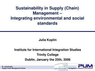 Sustainability in Supply (Chain) Management –  Integrating environmental and social standards