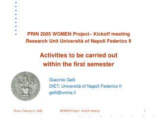 Giacinto Gelli DIET, Universit� of Napoli Federico II gelli@unina.it