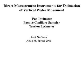 Direct Measurement Instruments for Estimation of Vertical Water Movement  Pan Lysimeter