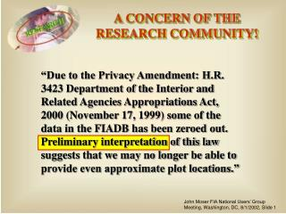 A CONCERN OF THE RESEARCH COMMUNITY!