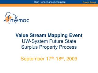 Value Stream Mapping Event  UW-System Future State Surplus Property Process