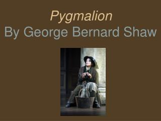 bernard shaw pyg on summary powerpoint ppt presentations on bernard shaw pyg on summary presentation slideshows