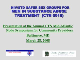 MEN IN SUBSTANCE ABUSE TREATMENT  (CTN 0018)