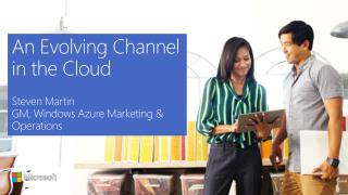 An Evolving Channel in the Cloud