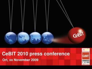 CeBIT 2010 press conference