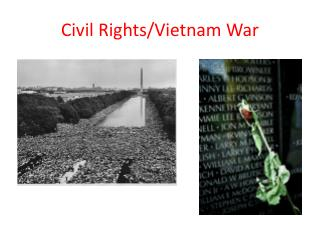Civil Rights/Vietnam War