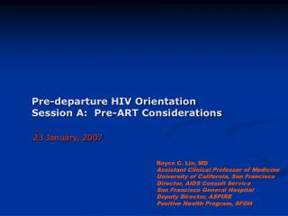 Pre-departure HIV Orientation Session A:  Pre-ART Considerations