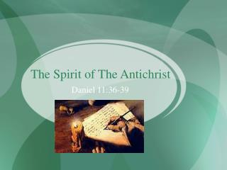 The Spirit of The Antichrist