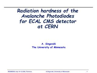 Radiation hardness of the  Avalanche Photodiodes  for ECAL CMS detector  at CERN