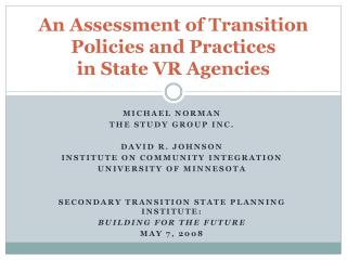 An Assessment of Transition Policies and Practices  in State VR Agencies