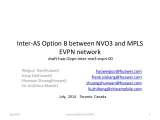 Inter-AS Option B between NVO3 and MPLS EVPN network draft-hao-l2vpn-inter-nvo3-evpn-00