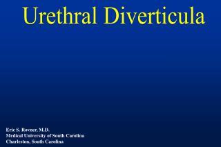Urethral  Diverticula