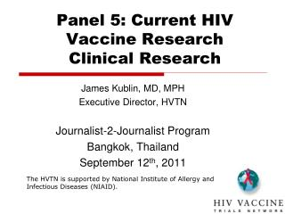 Panel 5: Current HIV Vaccine Research Clinical Research