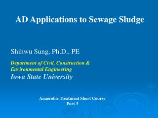 AD Applications to Sewage Sludge