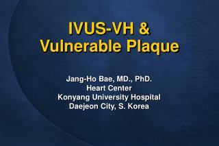 IVUS-VH &  Vulnerable Plaque