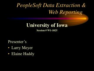 PeopleSoft Data Extraction & Web Reporting