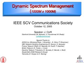Dynamic Spectrum Management ( 1000M x 1000M)