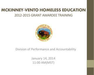 MCkINNEY-vento  homeless education 2012-2015 grant awardee training
