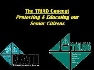 The TRIAD Concept Protecting & Educating our Senior Citizens