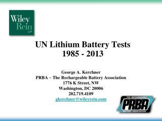 UN Lithium Battery Tests 1985 - 2013