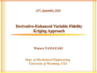 Derivative-Enhanced Variable Fidelity Kriging Approach