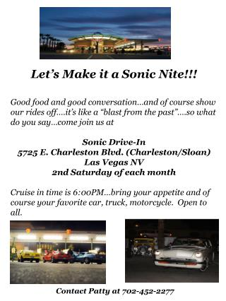 Let s Make it a Sonic Nite  Good food and good conversation and of course show our rides off .it s like a  blast from th