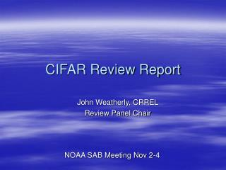 CIFAR Review Report