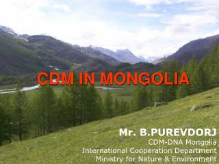 CDM IN MONGOLIA