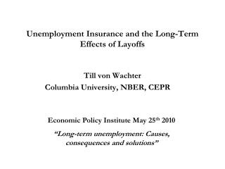 Unemployment Insurance and the Long-Term Effects of Layoffs
