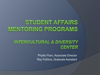 Student Affairs mentoring Programs Intercultural & Diversity Center
