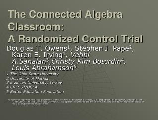 The Connected Algebra Classroom:  A Randomized Control Trial