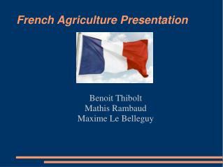 French Agriculture Presentation