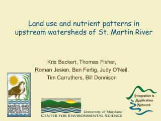 Land use and nutrient patterns in upstream watersheds of St. Martin River