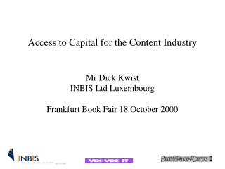 Access to Capital for the Content Industry