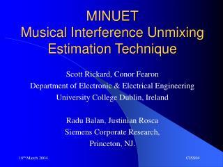 MINUET Musical Interference Unmixing Estimation Technique