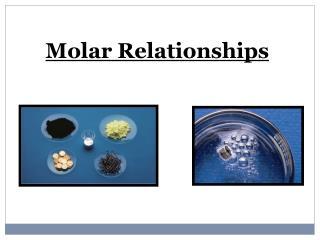 Molar Relationships
