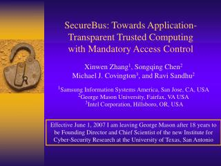 SecureBus: Towards Application-Transparent Trusted Computing with Mandatory Access Control