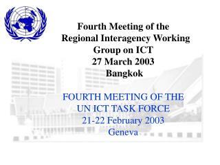 Establishment of UN ICT Task Force