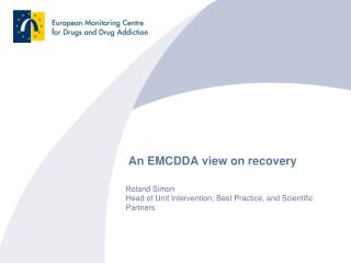 An EMCDDA view on recovery