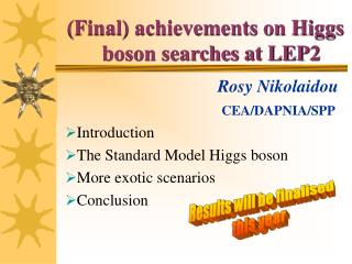 (Final) achievements on Higgs     	boson searches at LEP2