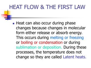 HEAT FLOW & THE FIRST LAW