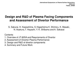 Design and R&D of Plasma Facing Components and Assessment of Divertor Performance