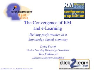 The Convergence of KM  and e-Learning